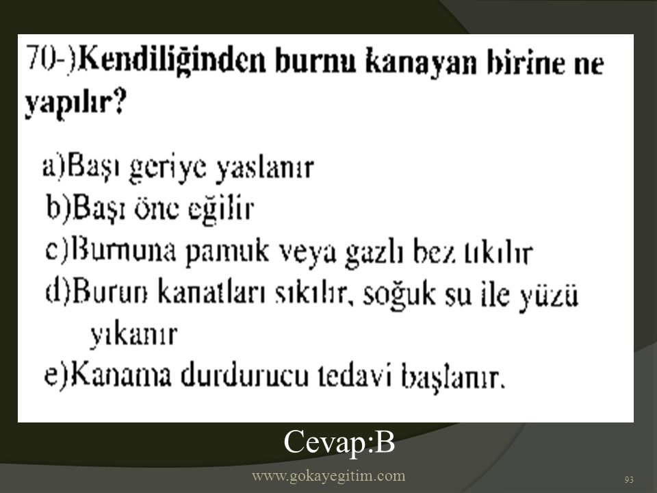 www.gokayegitim.com 93 Cevap:B
