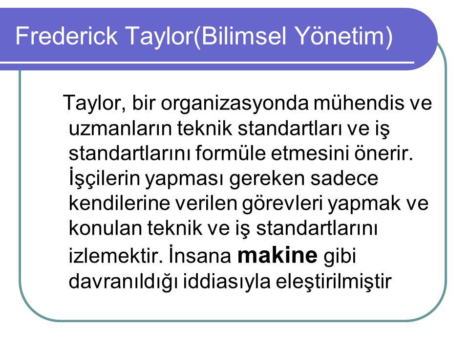 Taylor, bir organizasyonda mühendis ve uzmanların teknik standartları ve iş standartlarını formüle etmesini önerir. İşçilerin yapması gereken sadece k