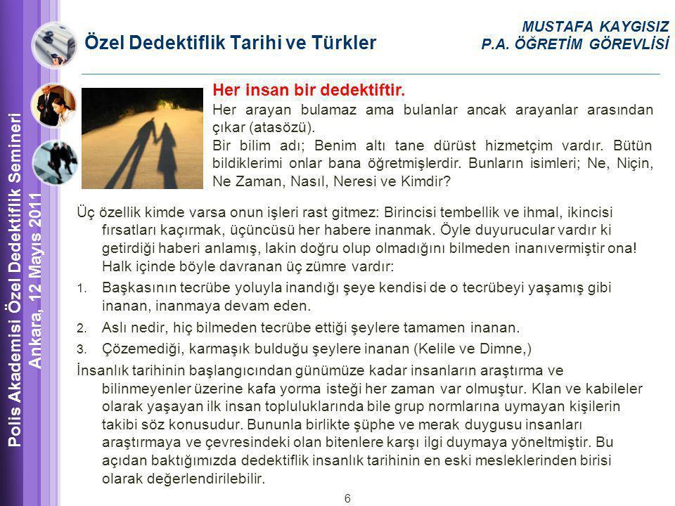Özel Dedektiflik Tarihi ve Türkler MUSTAFA KAYGISIZ P.A.