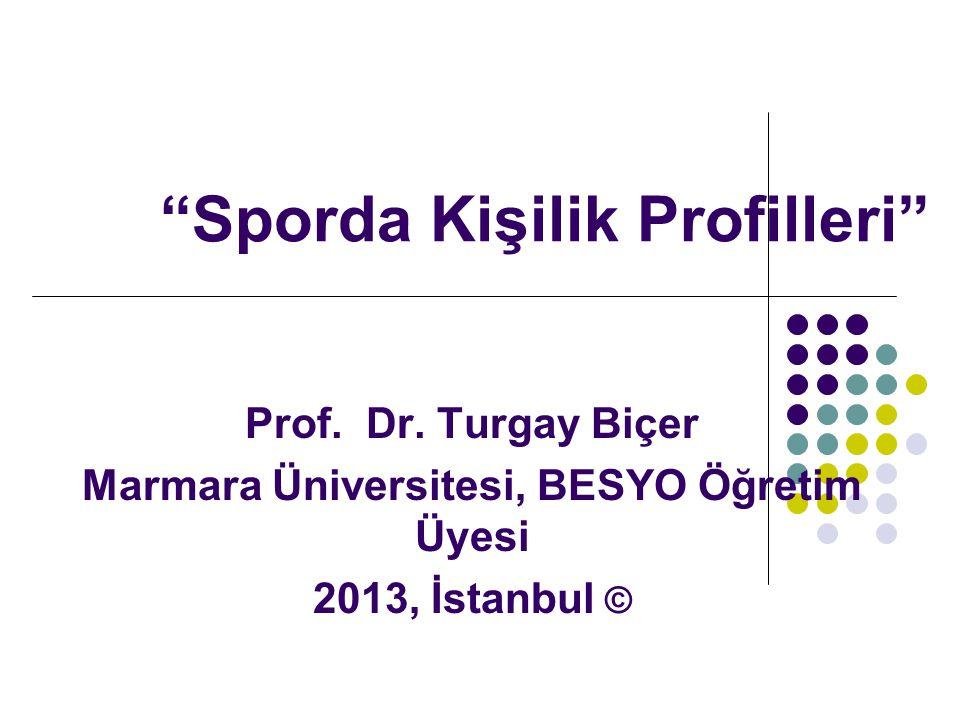 Sporda Kişilik Profilleri Prof.Dr.