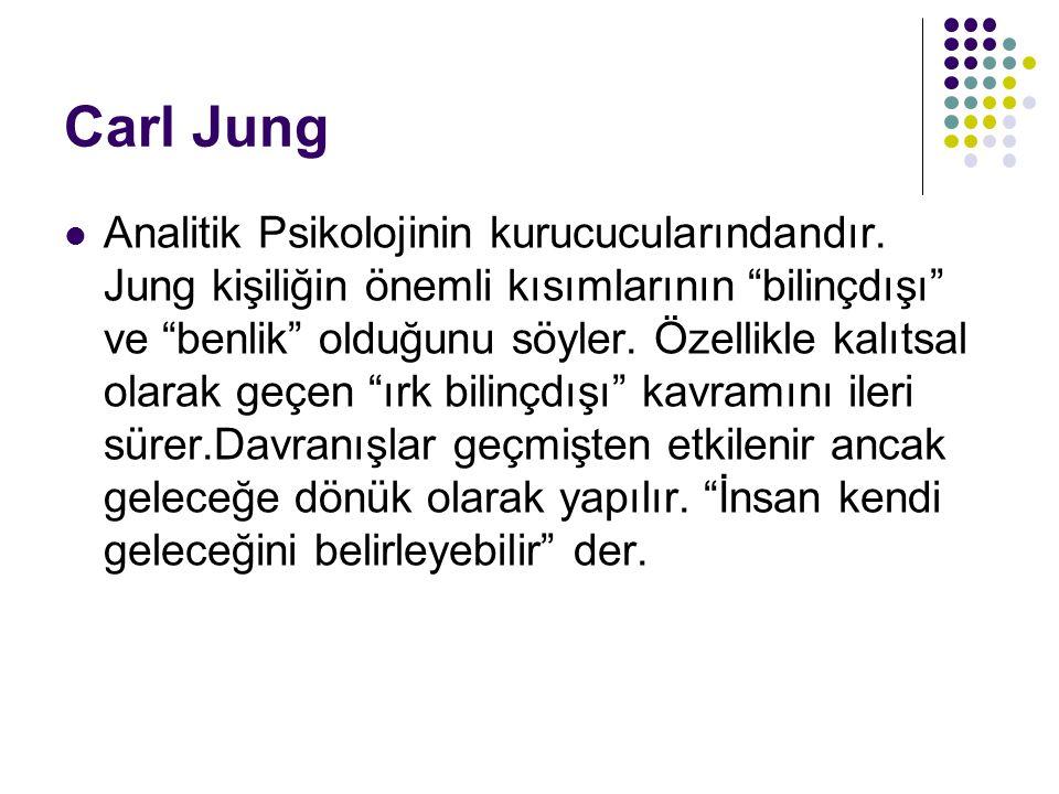 Carl Jung Analitik Psikolojinin kurucucularındandır.