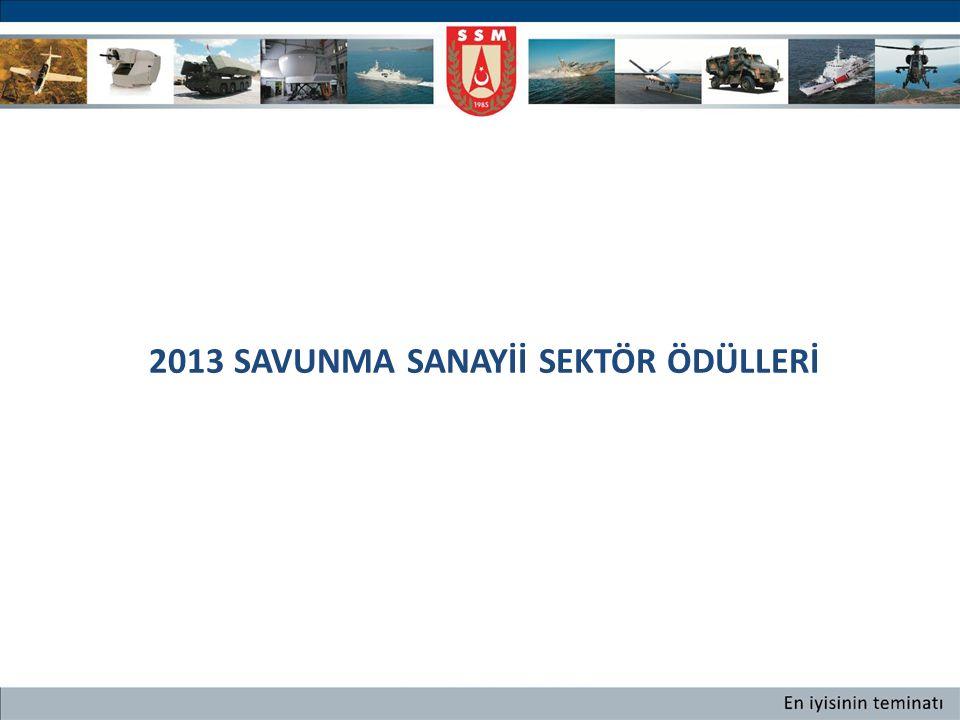2013 SAVUNMA SANAYİİ SEKTÖR ÖDÜLLERİ