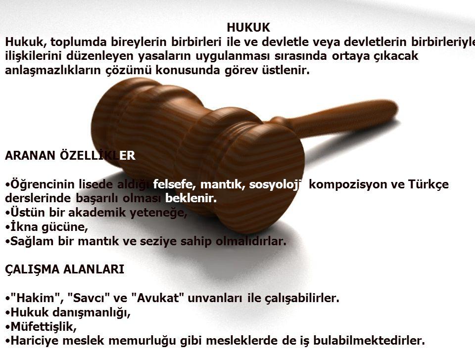 HUKUK Hukuk, toplumda bireylerin birbirleri ile ve devletle veya devletlerin birbirleriyle ilişkilerini düzenleyen yasaların uygulanması sırasında ortaya çıkacak anlaşmazlıkların çözümü konusunda görev üstlenir.