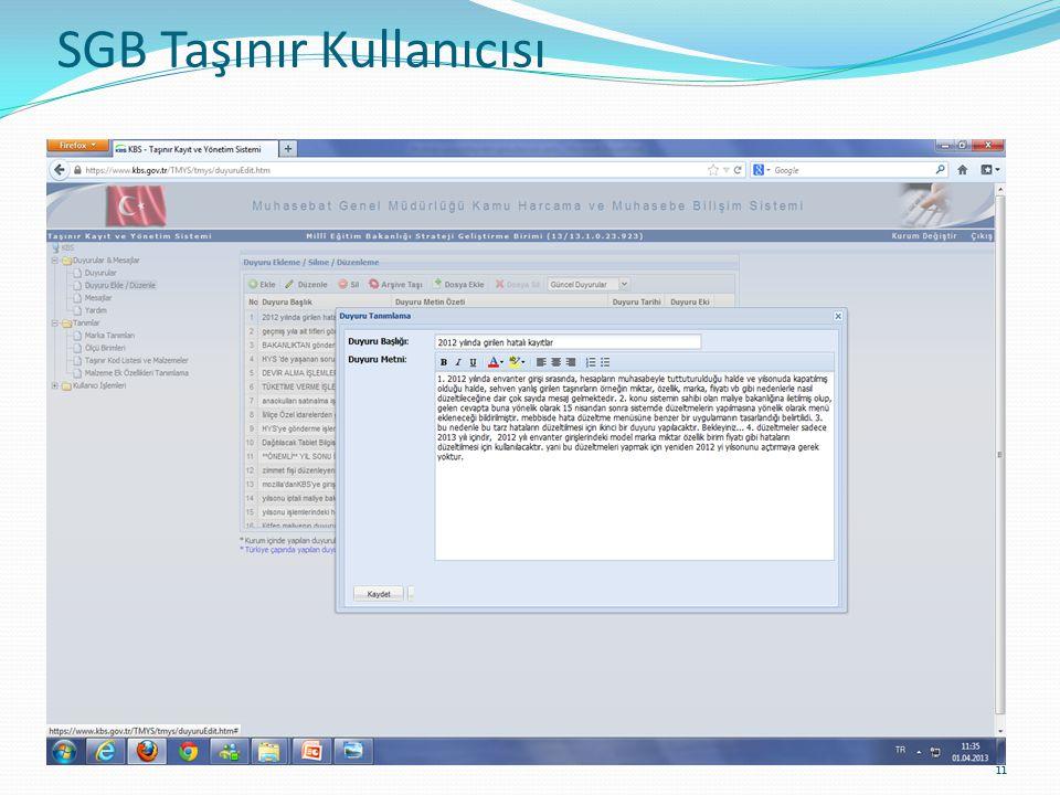 SGB TAŞINIR KULLANICISI 11 SGB Taşınır Kullanıcısı