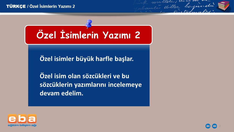 Dolmabahçe Sarayı, Çankaya Köşkü, Horozlu Han, Ankara Kalesi, Galata Köprüsü, Beyazıt Kulesi, Zafer Abidesi.