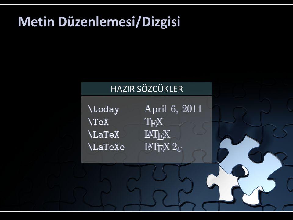 Metin Düzenlemesi/Dizgisi HAZIR SÖZCÜKLER