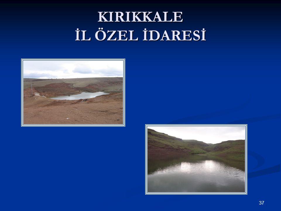 KIRIKKALE İL ÖZEL İDARESİ 37