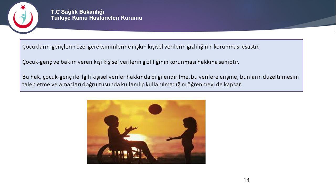 T.C Sağlık Bakanlığı Türkiye Kamu Hastaneleri Kurumu Çocukların-gençlerin özel gereksinimlerine ilişkin kişisel verilerin gizliliğinin korunması esast