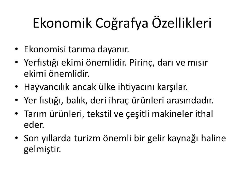 Ekonomik Coğrafya Özellikleri Ekonomisi tarıma dayanır.