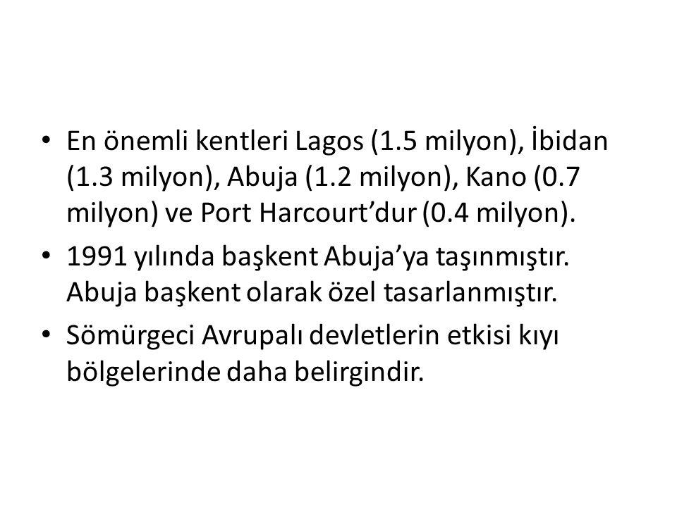 En önemli kentleri Lagos (1.5 milyon), İbidan (1.3 milyon), Abuja (1.2 milyon), Kano (0.7 milyon) ve Port Harcourt'dur (0.4 milyon).