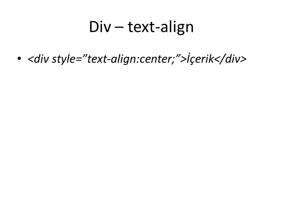 Div – text-align İçerik