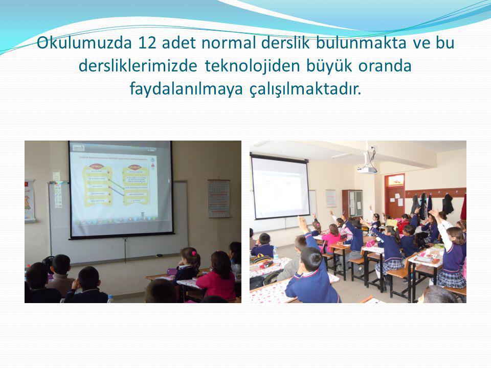 Okulumuzda 12 adet normal derslik bulunmakta ve bu dersliklerimizde teknolojiden büyük oranda faydalanılmaya çalışılmaktadır.