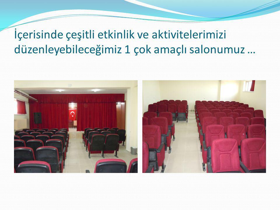 İçerisinde çeşitli etkinlik ve aktivitelerimizi düzenleyebileceğimiz 1 çok amaçlı salonumuz …