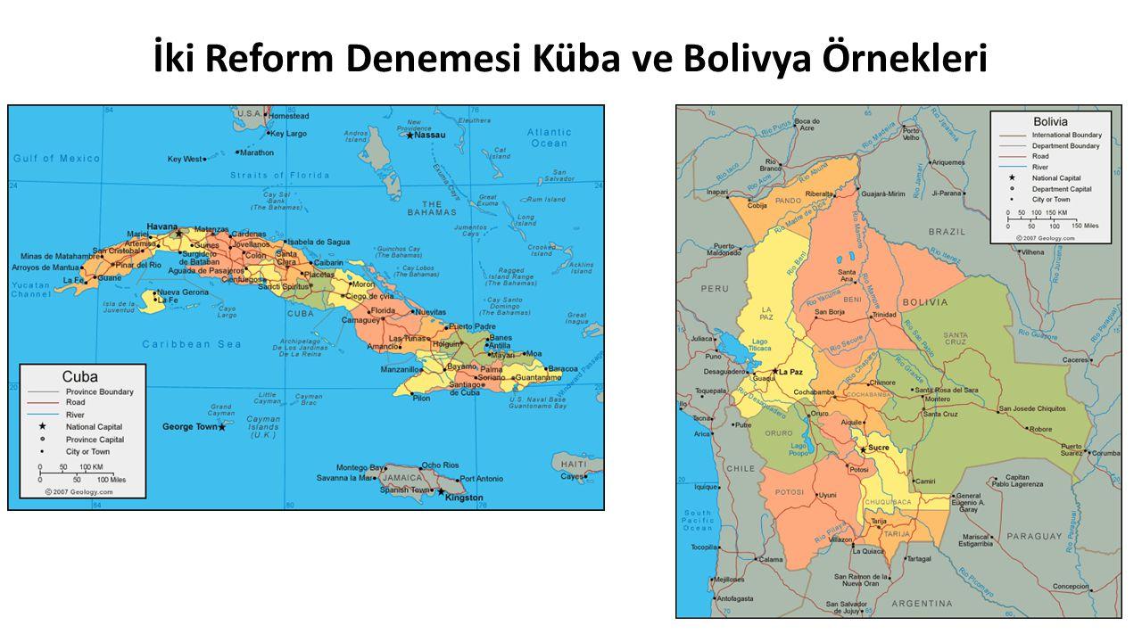İki Reform Denemesi Küba ve Bolivya Örnekleri