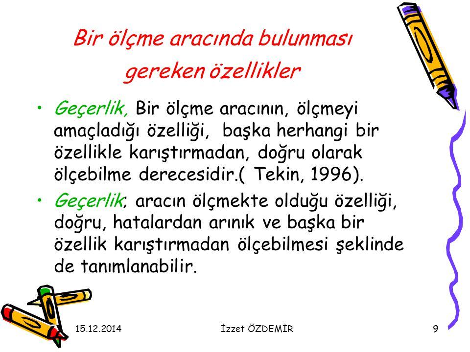 15.12.2014İzzet ÖZDEMİR50 Çoktan Seçmeli Sorular 17.