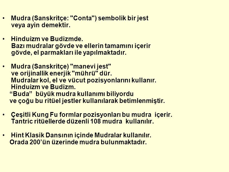 Mudra (Sanskritçe: