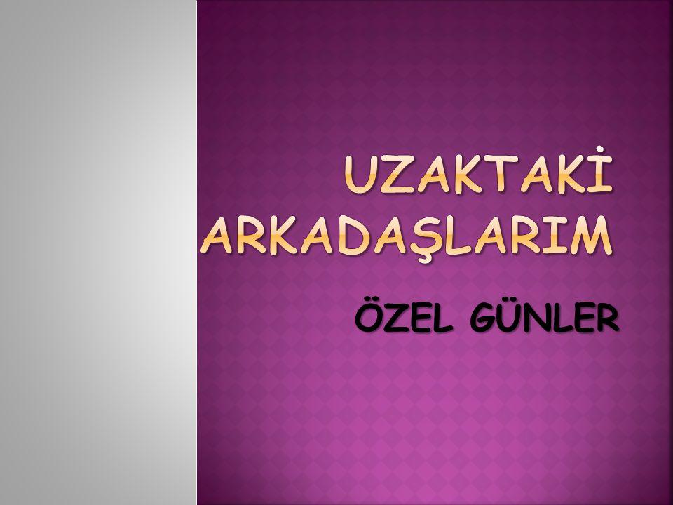 ÖZEL GÜNLER