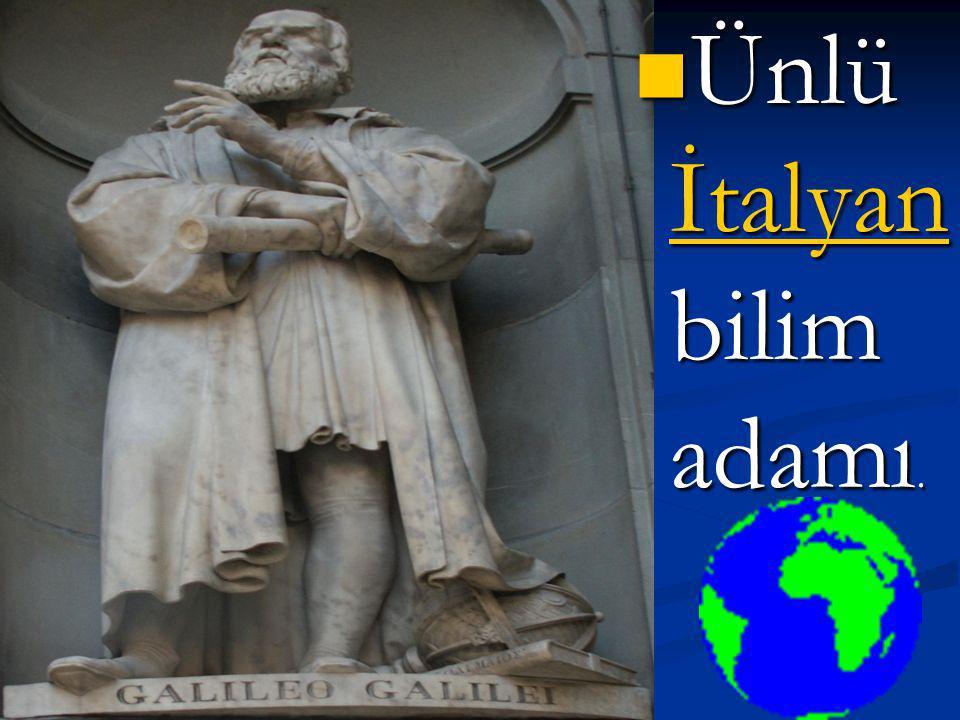 Galileo Galilei (1564 - 1642) 1564164215641642