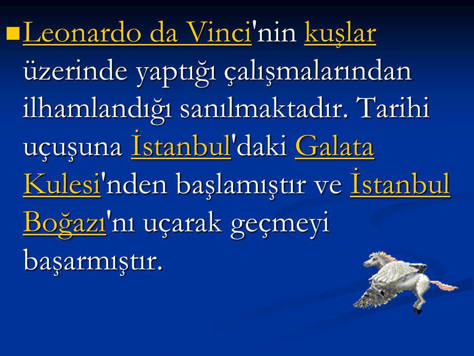 17. yüzyılda Osmanlıda yaşamış Türk bilginidir. 1623-1640 yılları arasında saltanat süren Sultan IV. Murat zamanında, uçma tasarısımı gerçekleştirdiği