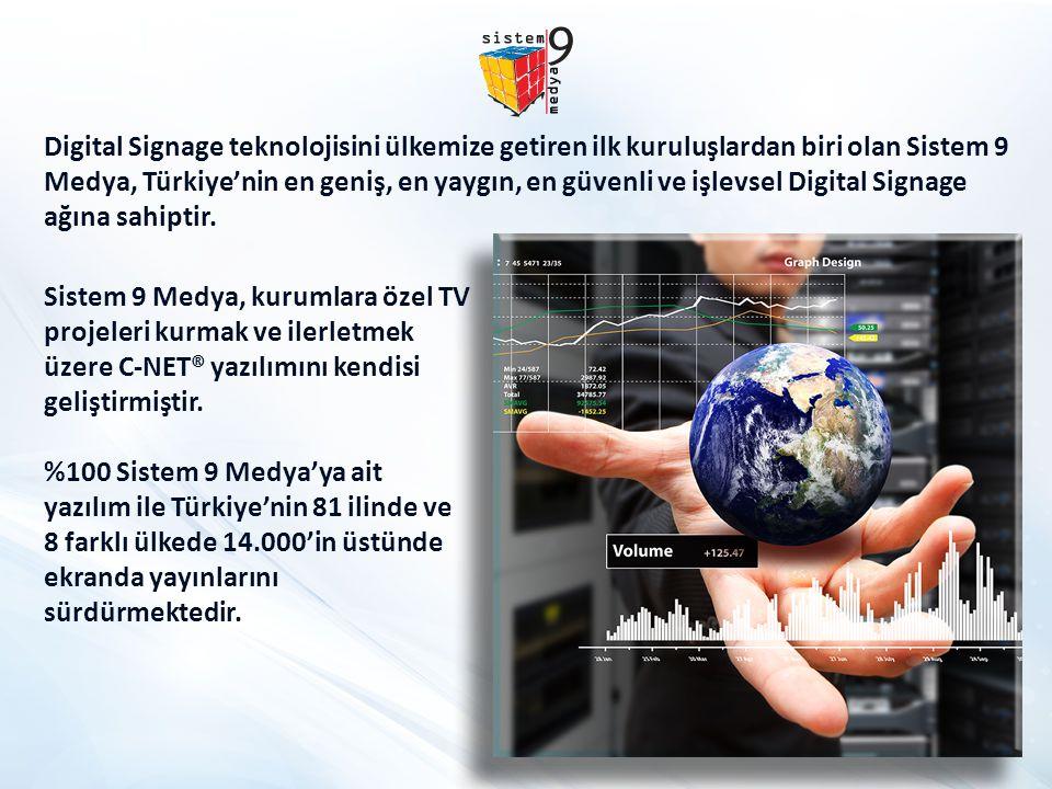 Digital Signage teknolojisini ülkemize getiren ilk kuruluşlardan biri olan Sistem 9 Medya, Türkiye'nin en geniş, en yaygın, en güvenli ve işlevsel Dig