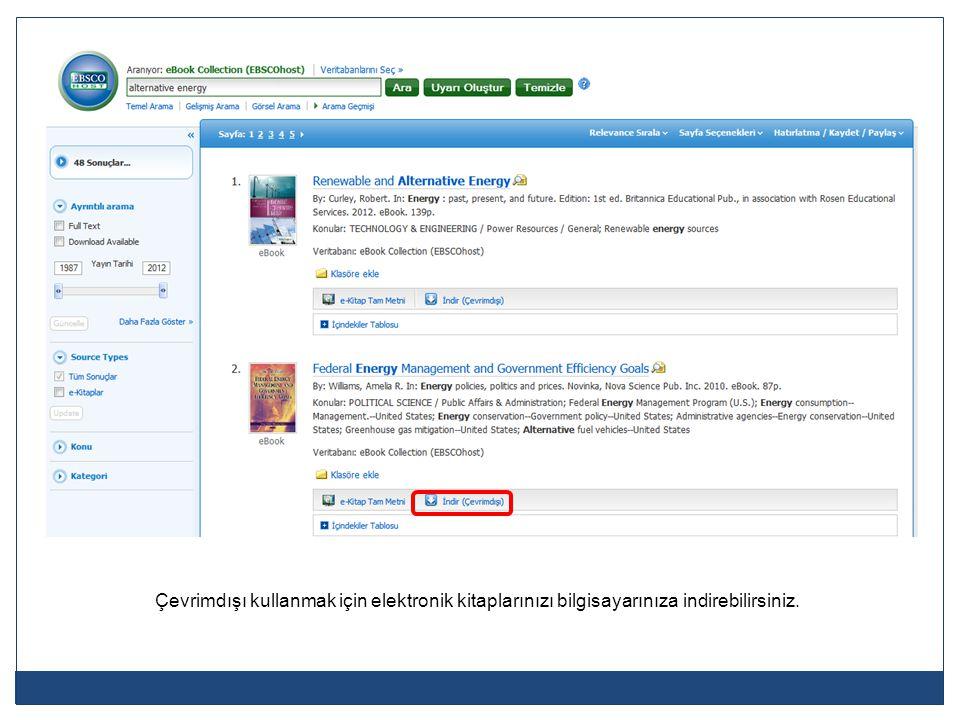 Bir EBSCOhost hesabına sahip olduğunuzda, e-kitap indirmeye başlayabilirsiniz.