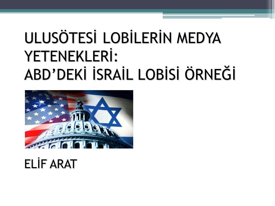 İsrail lobisinin medya yetenekleri ile başardığı hedefleri:  İsrail lobisi, 11 Eylül sonrası, Amerika'da Müslümanlar aleyhine bir kamuoyu oluşturmayı başarmıştır.