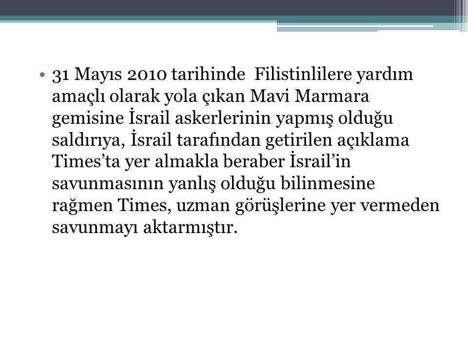 31 Mayıs 2010 tarihinde Filistinlilere yardım amaçlı olarak yola çıkan Mavi Marmara gemisine İsrail askerlerinin yapmış olduğu saldırıya, İsrail taraf