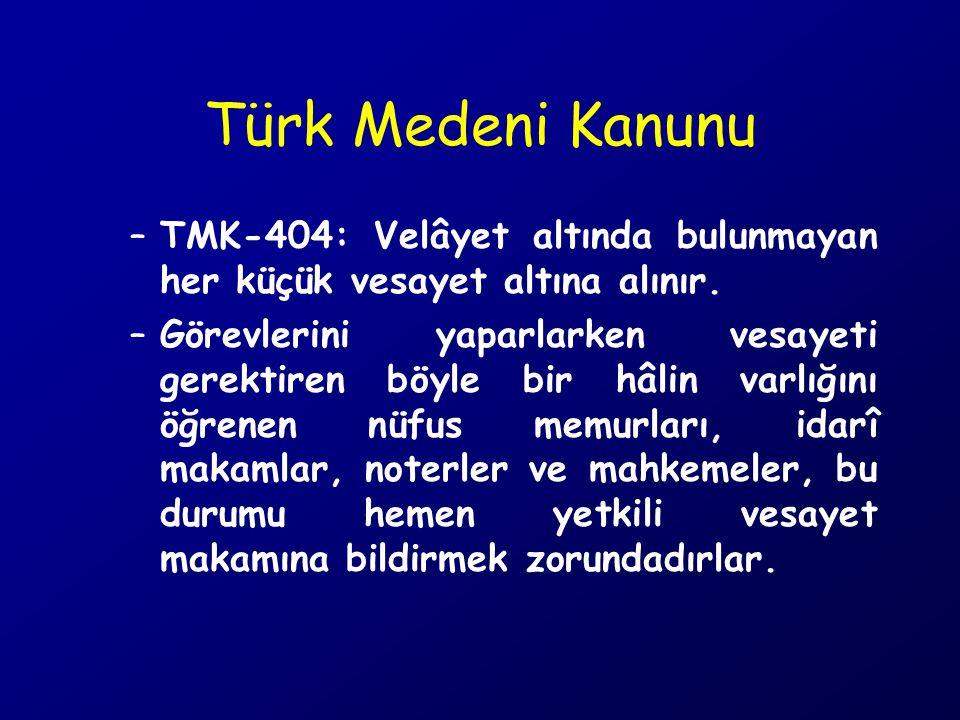 –TMK-405: Akıl hastalığı veya akıl zayıflığı sebebiyle işlerini göremeyen veya korunması ve bakımı için kendisine sürekli yardım gereken ya da başkalarının güvenliğini tehlikeye sokan her ergin kısıtlanır.