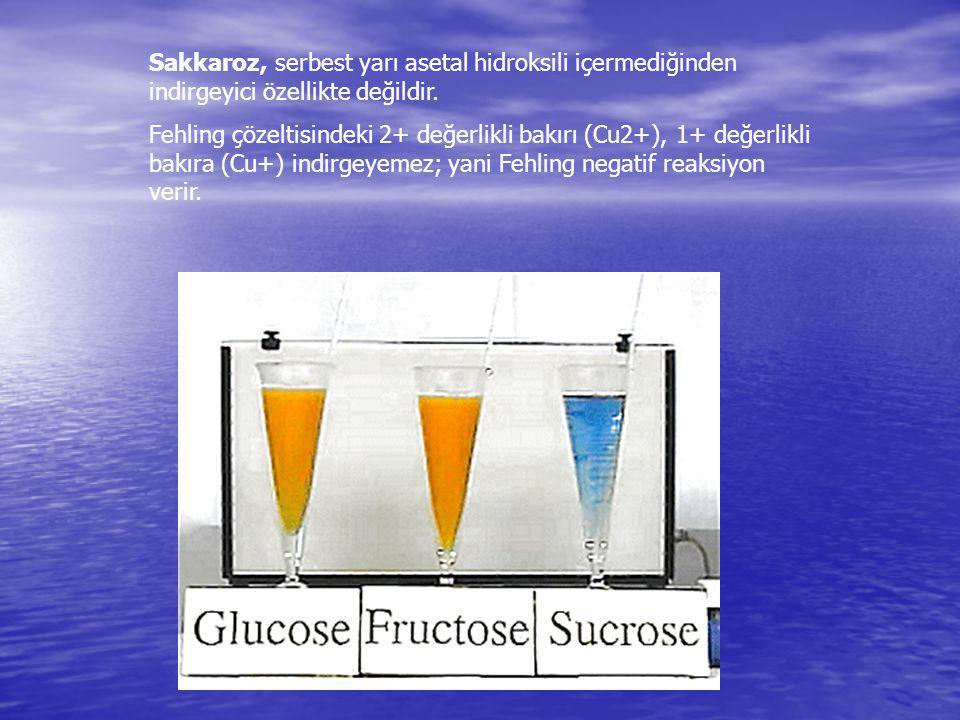 Sakkaroz, serbest yarı asetal hidroksili içermediğinden indirgeyici özellikte değildir. Fehling çözeltisindeki 2+ değerlikli bakırı (Cu2+), 1+ değerli