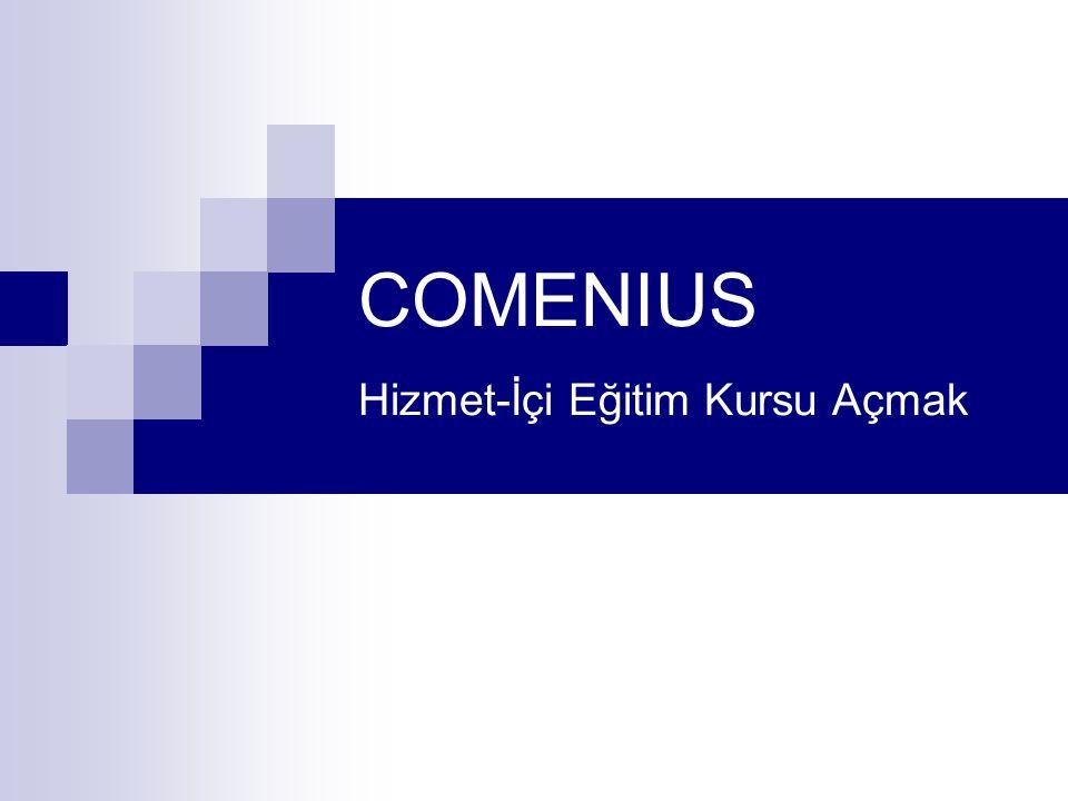 COMENIUS Hizmet-İçi Eğitim Kursu Açmak