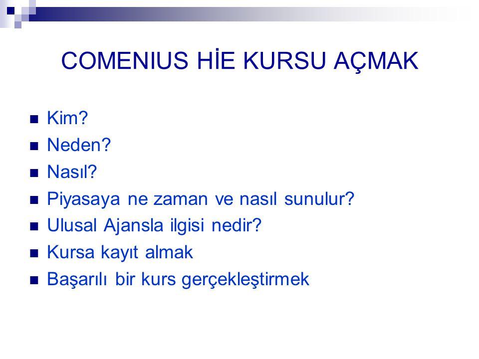 COMENIUS HİE KURSU AÇMAK Kim.