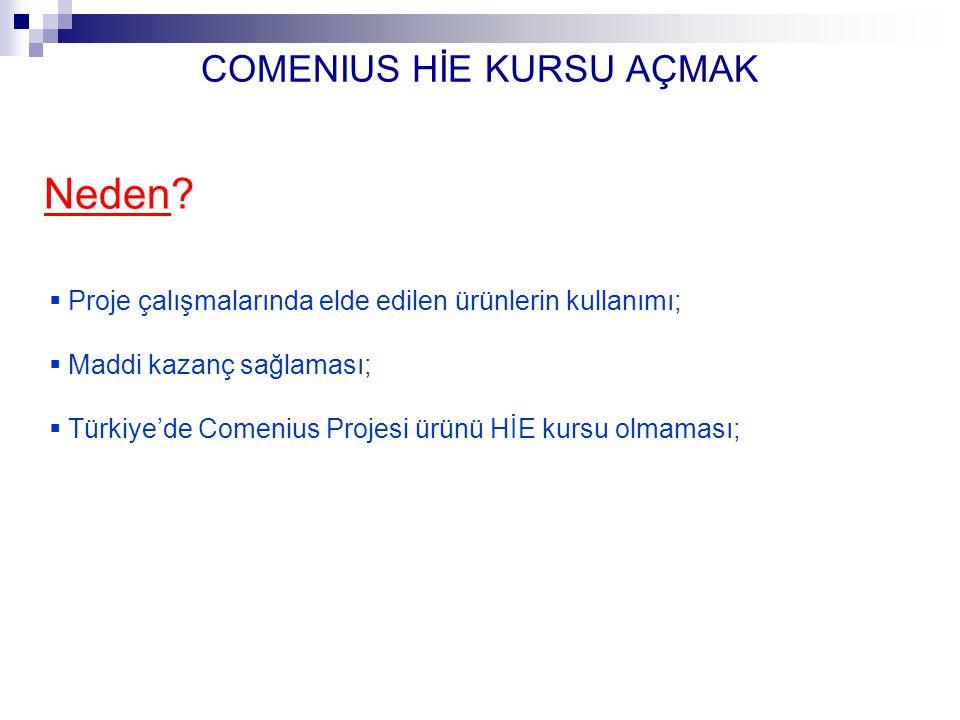 COMENIUS HİE KURSU AÇMAK Nasıl.1. İçerik/program 2.