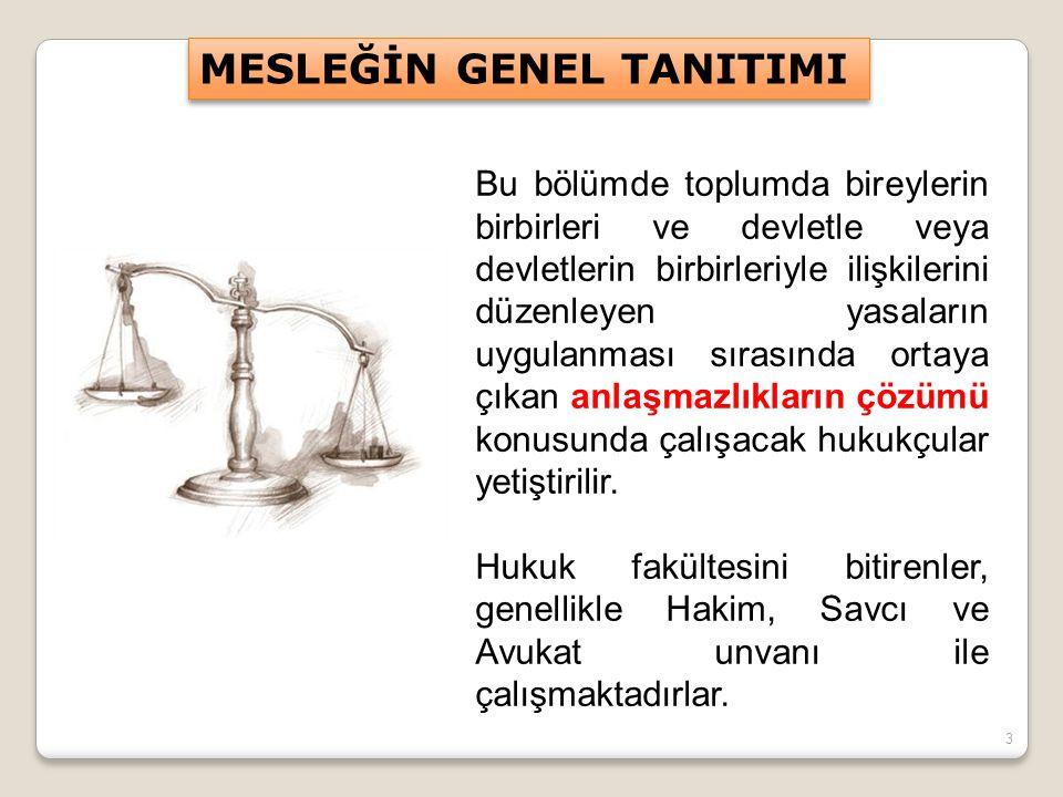 4  Felsefe, mantık, sosyoloji, siyaset, kompozisyon ve Türkçe gibi alanlarda başarılı olunmalıdır.