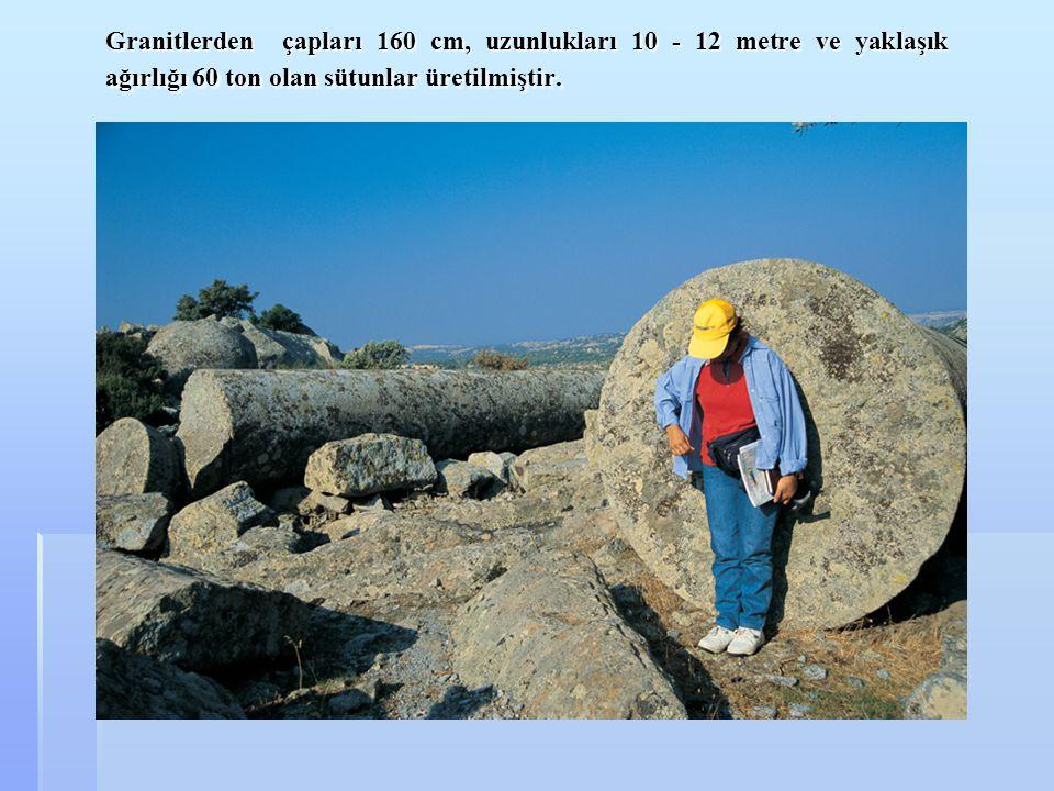 Granitlerden çapları 160 cm, uzunlukları 10 - 12 metre ve yaklaşık ağırlığı 60 ton olan sütunlar üretilmiştir.