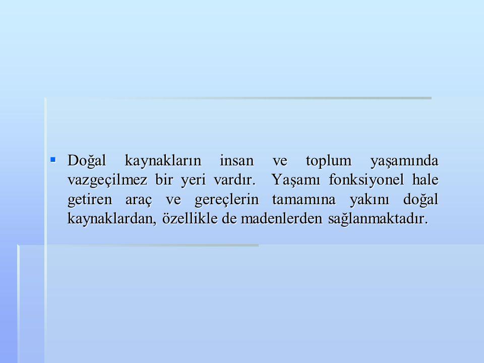 Etili-Tepeköy Sileks Ocağı  300.000 Ton görünür + muhtemel rezerv vardır.