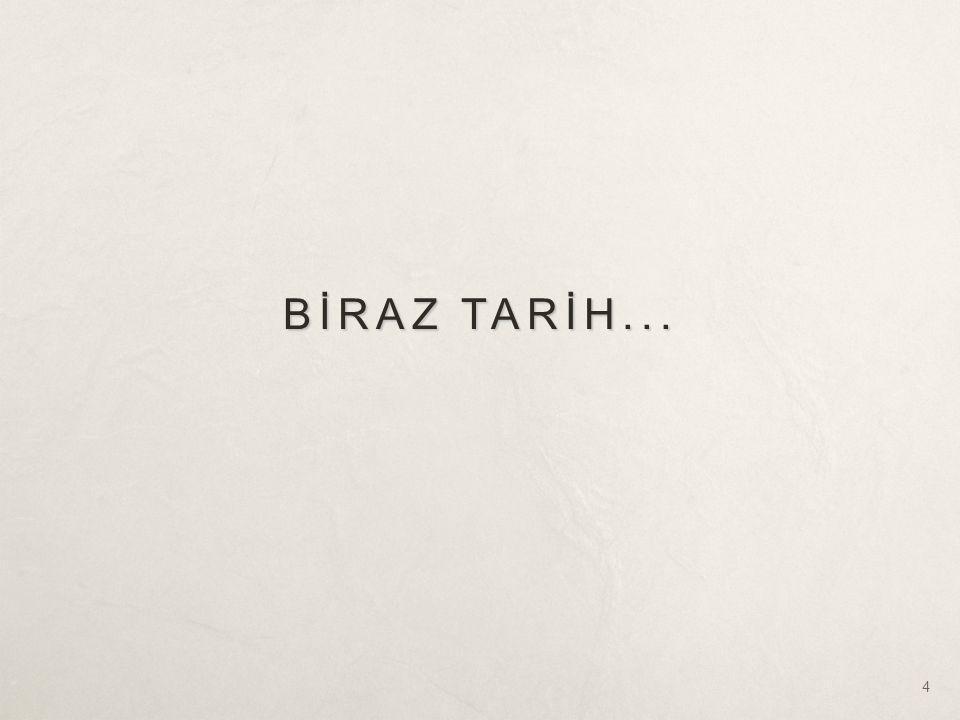 BİRAZ TARİH... 4
