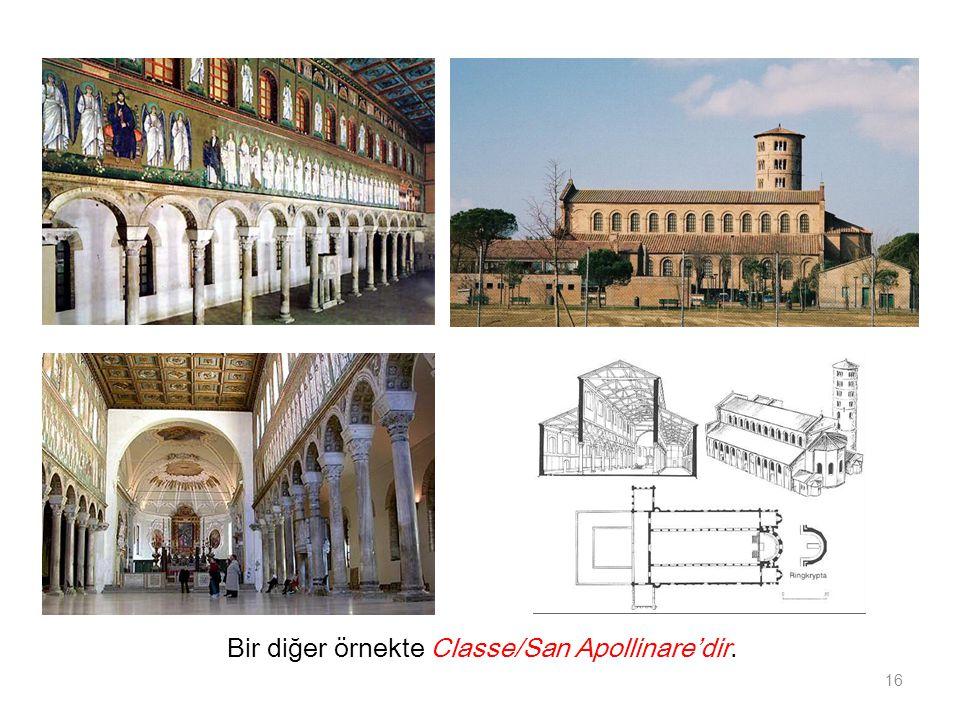 Bir diğer örnekte Classe/San Apollinare'dir. 16