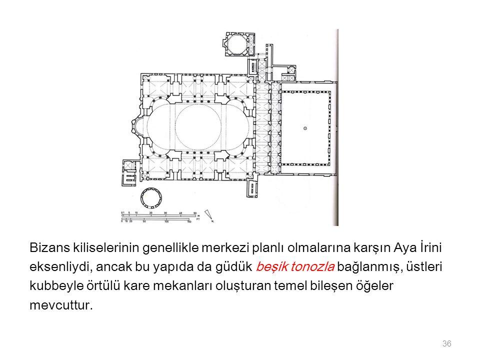 Bizans kiliselerinin genellikle merkezi planlı olmalarına karşın Aya İrini eksenliydi, ancak bu yapıda da güdük beşik tonozla bağlanmış, üstleri kubbe