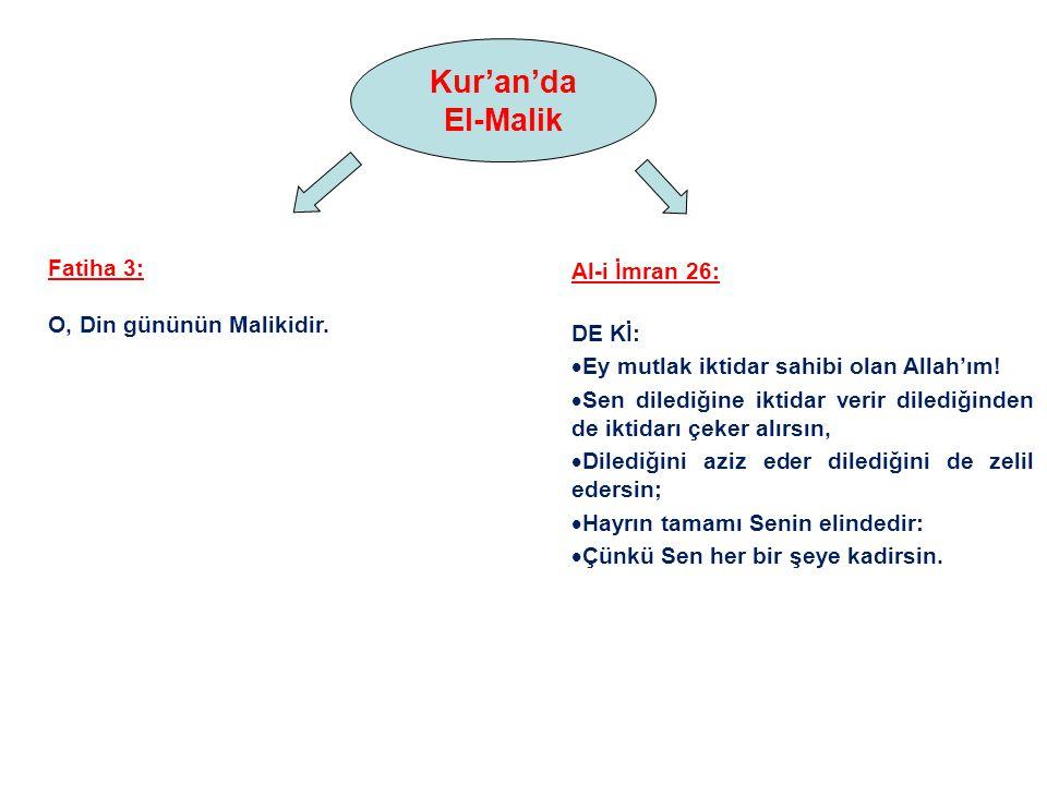 El-Malik: Mülkün Mutlak Sahibi Tam ve noksansız kudreti çağrıştırır.