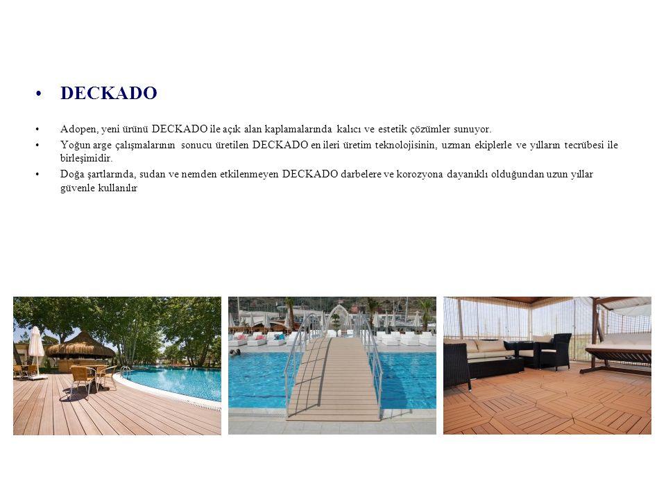 DECKADO Adopen, yeni ürünü DECKADO ile açık alan kaplamalarında kalıcı ve estetik çözümler sunuyor. Yoğun arge çalışmalarının sonucu üretilen DECKADO