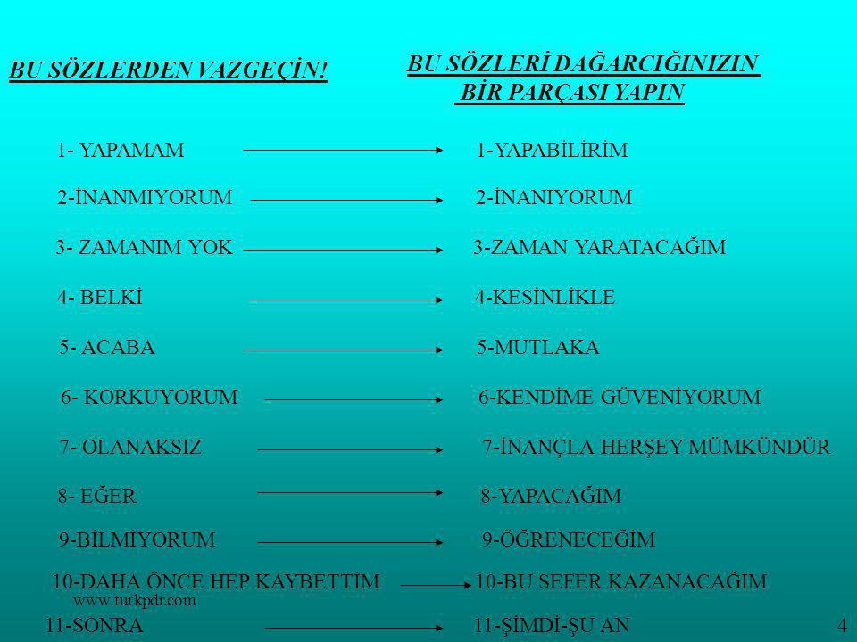 www.turkpdr.com BU SÖZLERDEN VAZGEÇİN.