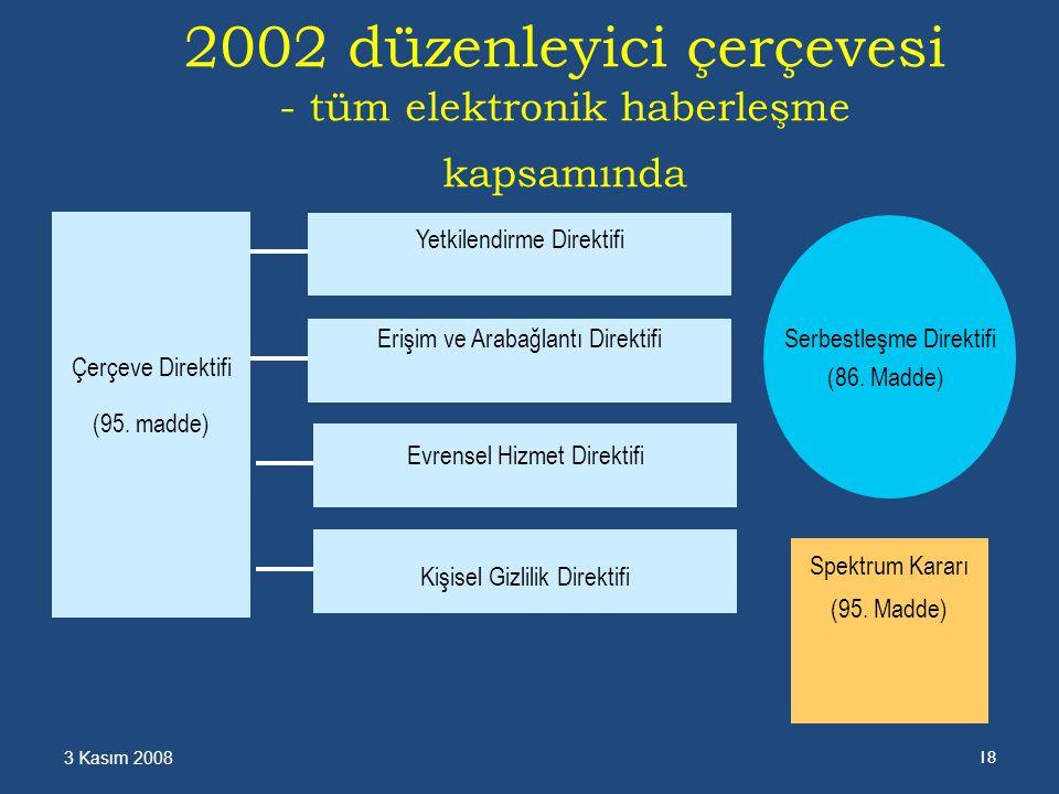 2002 düzenleyici çerçevesi - tüm elektronik haberleşme kapsamında Kişisel Gizlilik Direktifi Spektrum Kararı (95.
