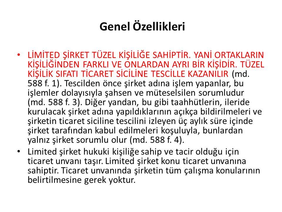 Genel Kurul Genel kurul limited şirketin karar organıdır.