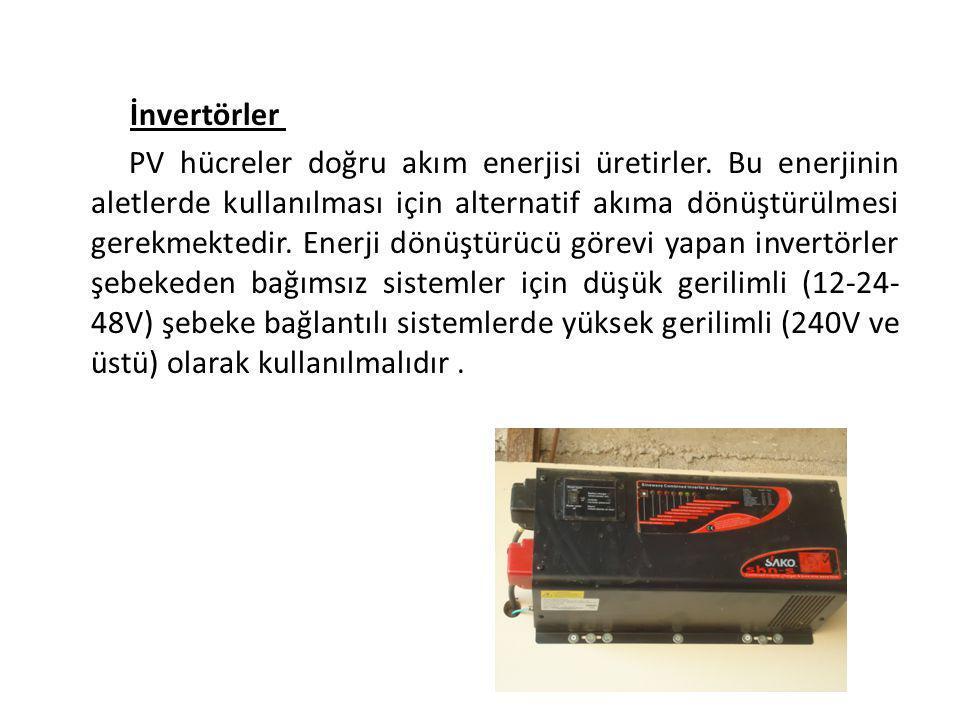 İnvertörler PV hücreler doğru akım enerjisi üretirler. Bu enerjinin aletlerde kullanılması için alternatif akıma dönüştürülmesi gerekmektedir. Enerji