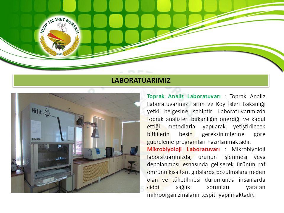 LABORATUARIMIZ Toprak Analiz Laboratuvarı : Toprak Analiz Laboratuvarımız Tarım ve Köy İşleri Bakanlığı yetki belgesine sahiptir. Laboratuvarımızda to