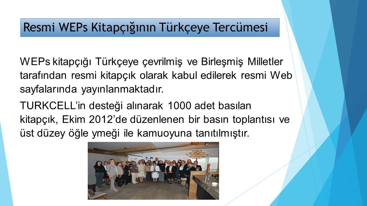 Resmi WEPs Kitapçığının Türkçeye Tercümesi WEPs kitapçığı Türkçeye çevrilmiş ve Birleşmiş Milletler tarafından resmi kitapçık olarak kabul edilerek re