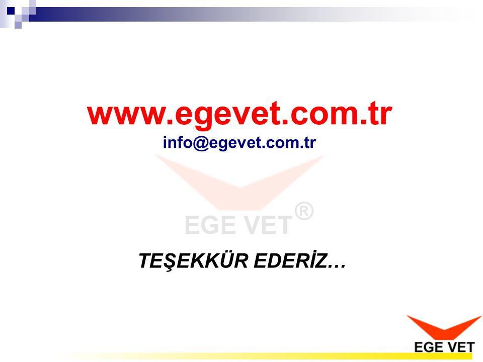 TEŞEKKÜR EDERİZ… www.egevet.com.tr info@egevet.com.tr