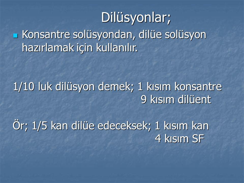 Dilüsyonlar; Konsantre solüsyondan, dilüe solüsyon hazırlamak için kullanılır. Konsantre solüsyondan, dilüe solüsyon hazırlamak için kullanılır. 1/10