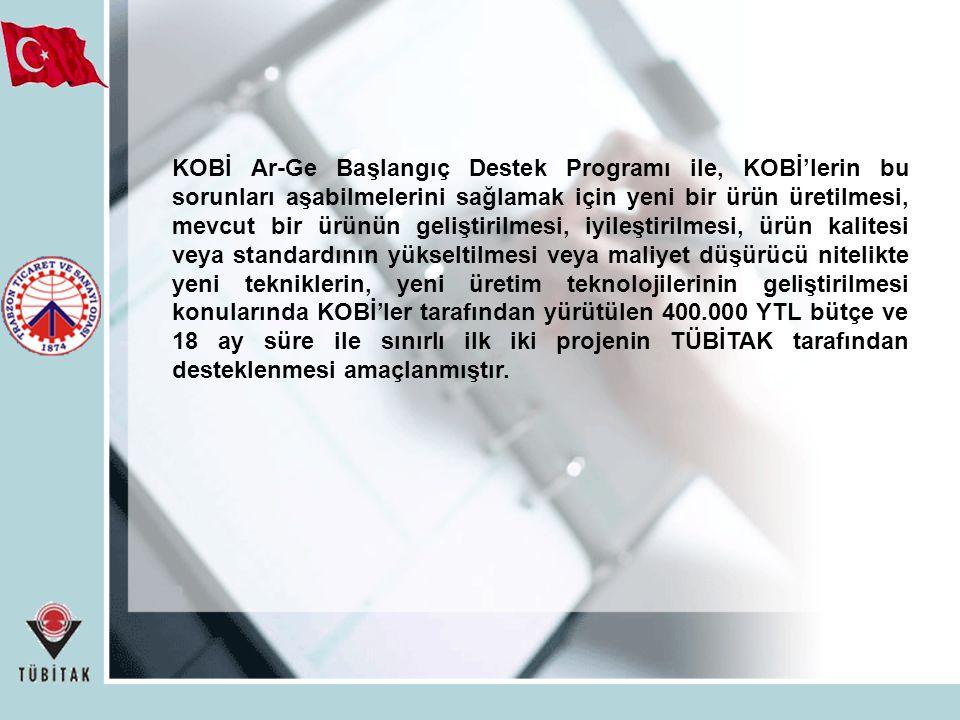 KOBİ Ar-Ge Başlangıç Destek Programı ile, KOBİ'lerin bu sorunları aşabilmelerini sağlamak için yeni bir ürün üretilmesi, mevcut bir ürünün geliştirilm