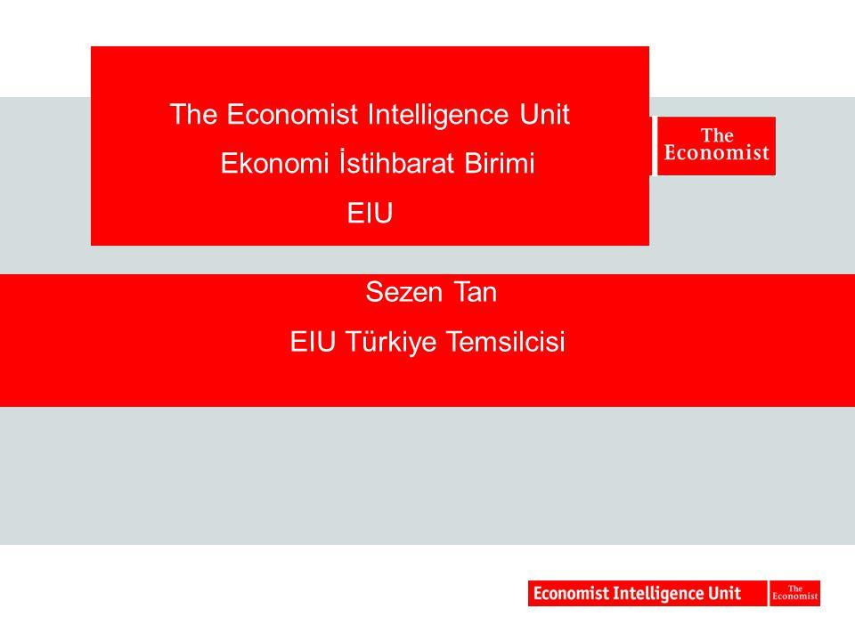 Sezen Tan EIU Türkiye Temsilcisi The Economist Intelligence Unit Ekonomi İstihbarat Birimi EIU